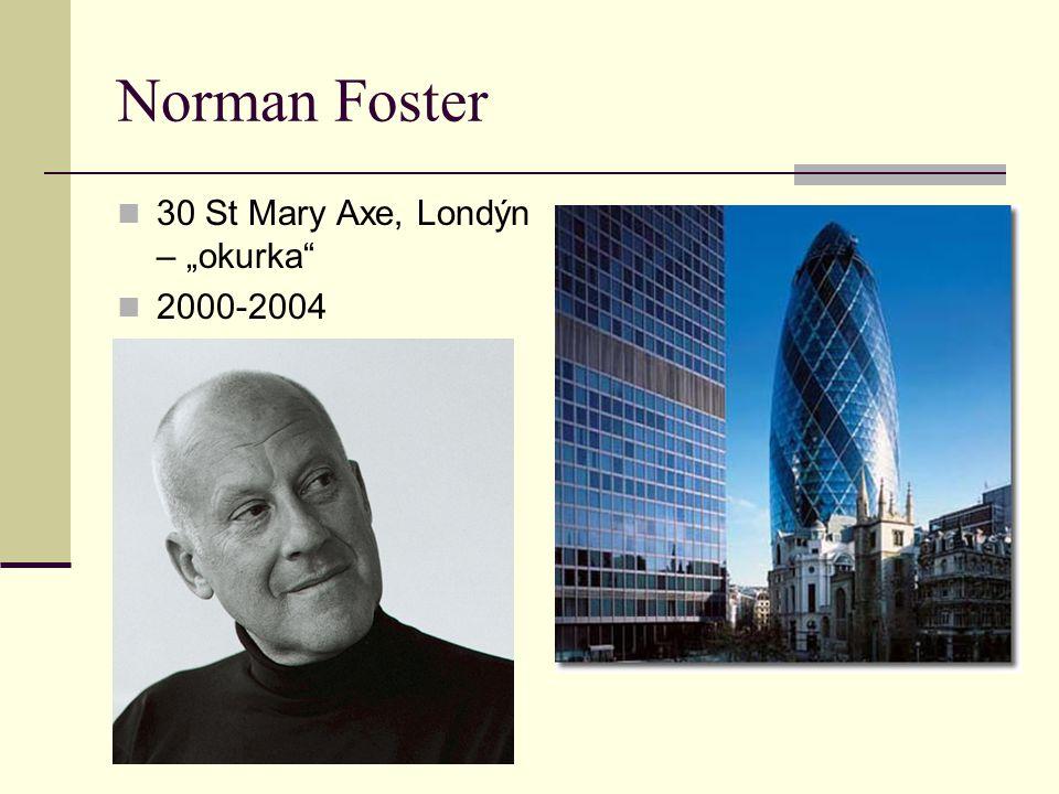"Norman Foster 30 St Mary Axe, Londýn – ""okurka"" 2000-2004"