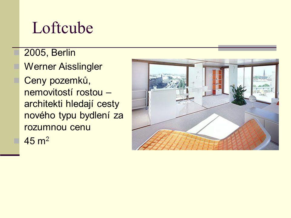 2005, Berlin Werner Aisslingler Ceny pozemků, nemovitostí rostou – architekti hledají cesty nového typu bydlení za rozumnou cenu 45 m 2