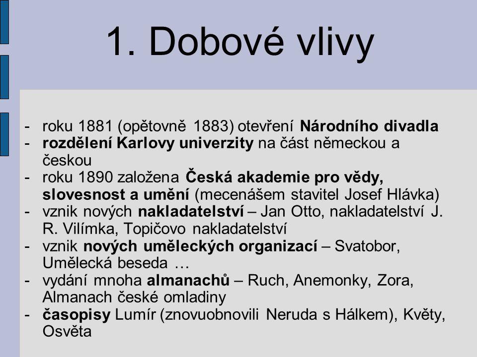 Josef Václav Sládek (1845-1912) spisovatel, novinář (Národní listy, 20 let Lumír) překladatel (zejména z anglo-americké liter., přebásnill 33 dramat od Shakespeara) je považován za zakladatele české poezie pro děti – bez dřívějšího výchovného akcentu, snadnost, lehkost, humor, laskavost
