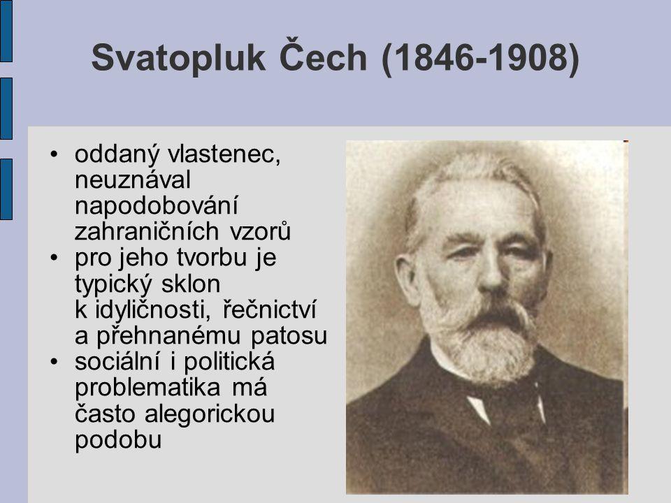 Julius Zeyer (1841-1901) bývá považován za novoromantika typické je exotické prostředí, starověké mýty, rytířské pověsti, legendy, vypjatá citovost a mystická zbožnost
