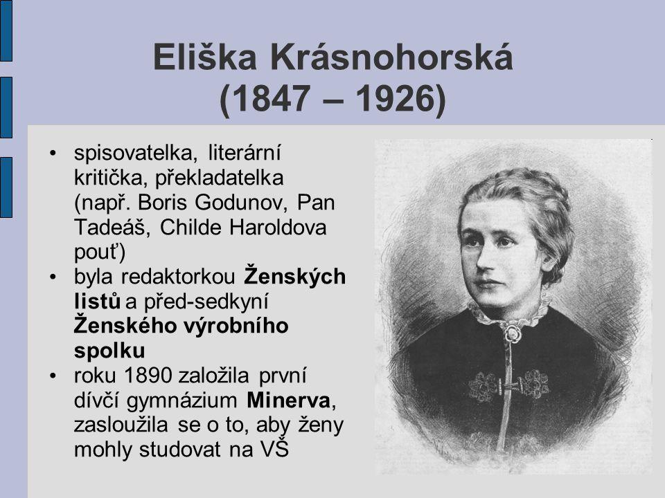 Pro hudebního skladatele Bedřicha Smetanu napsala čtyři operní libreta: Hubička (podle stejnojmenné povídky Karolíny Světlé), Viola (na námět ze Shakespeara), Tajemství a Čertova stěna Napsala libreto i pro Blaník Zdeňka Fibicha a opery Karla Bendla