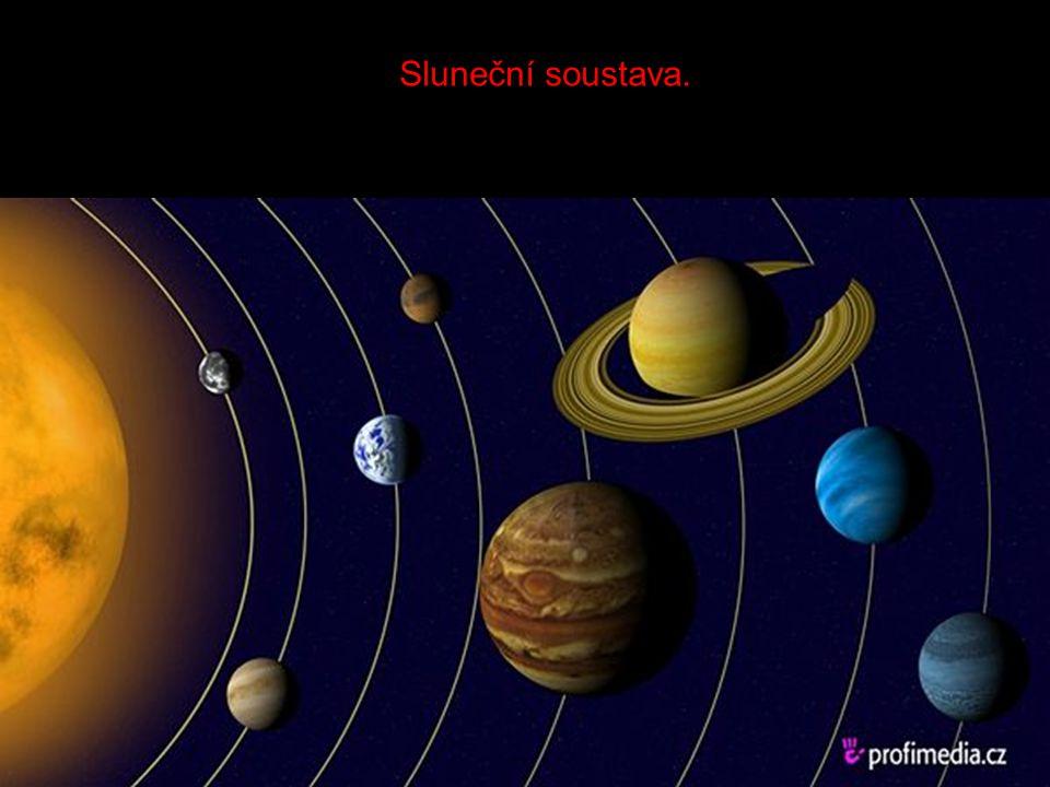 NAŠI SLUNEČNÍ SOUSTAVU TVOŘÍ OSM PLANET Merkur Venuše Země Mars Jupiter Saturn Uran Neptun