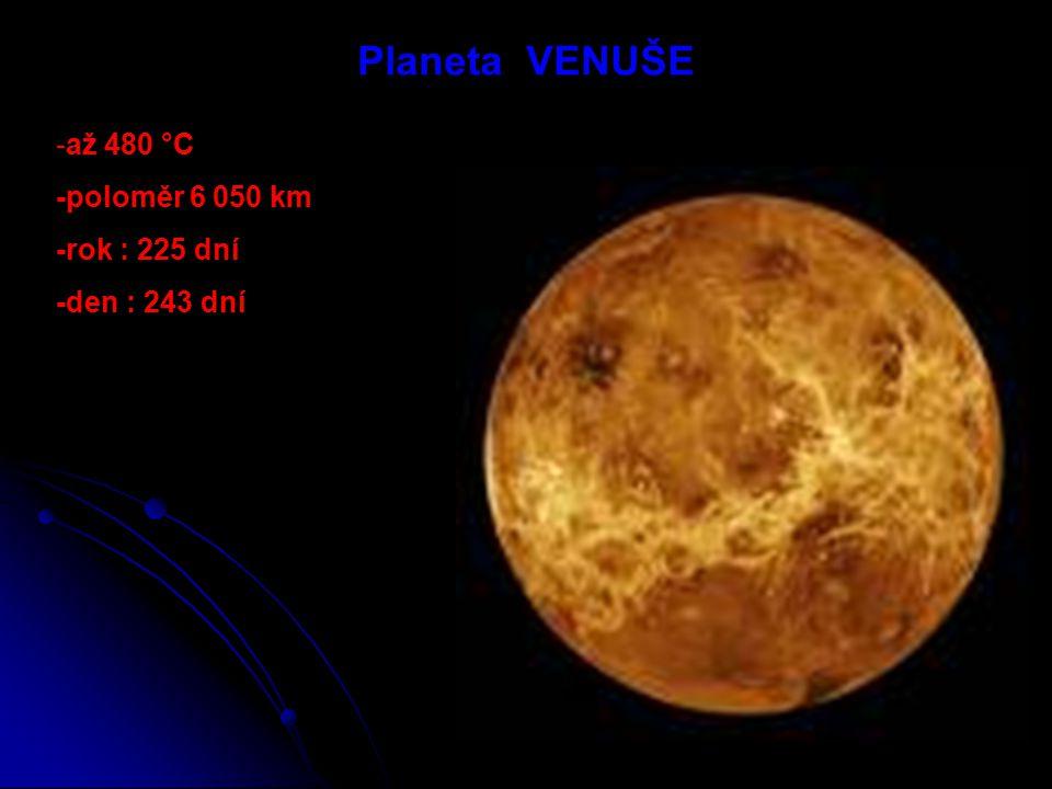 Planeta MERKUR Nejblíže Slunci Nejblíže Slunci Teplota až 430 °C Teplota až 430 °C Rok : 88 dní Rok : 88 dní Den : 59 dní Den : 59 dní