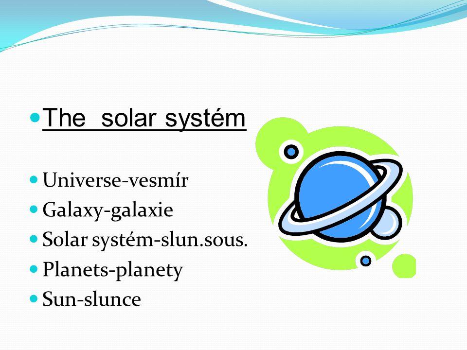 Mercury-merkur Venus-venuše Earth-Země Mars-Mars Jupiter-Jupiter Mercury-merkur Venus-venuše Earth-Země Mars-Mars Jupiter-Jupiter Saturn-Saturn Extra-terrestrial-mimozemšťani Gravitation-gravitace Space dust-vesmírný prach Stardust-hvězdný prach Emptiness-prázdnota Star shine-hvězdný svit