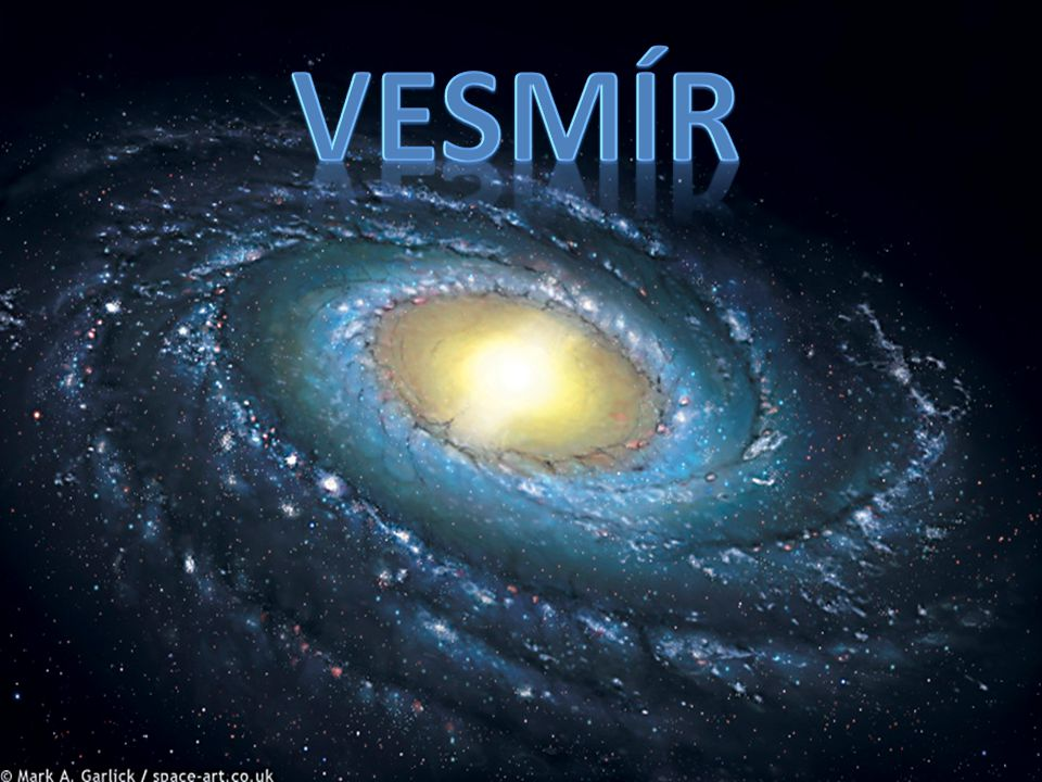 Vznik a vývoj vesmíru o kosmologie o před 16 miliardami let o vesmír se neustále roztahuje a rozpíná o viditelné části vesmíru mají rozlohu 1,6 bilion bilionu kilometrů
