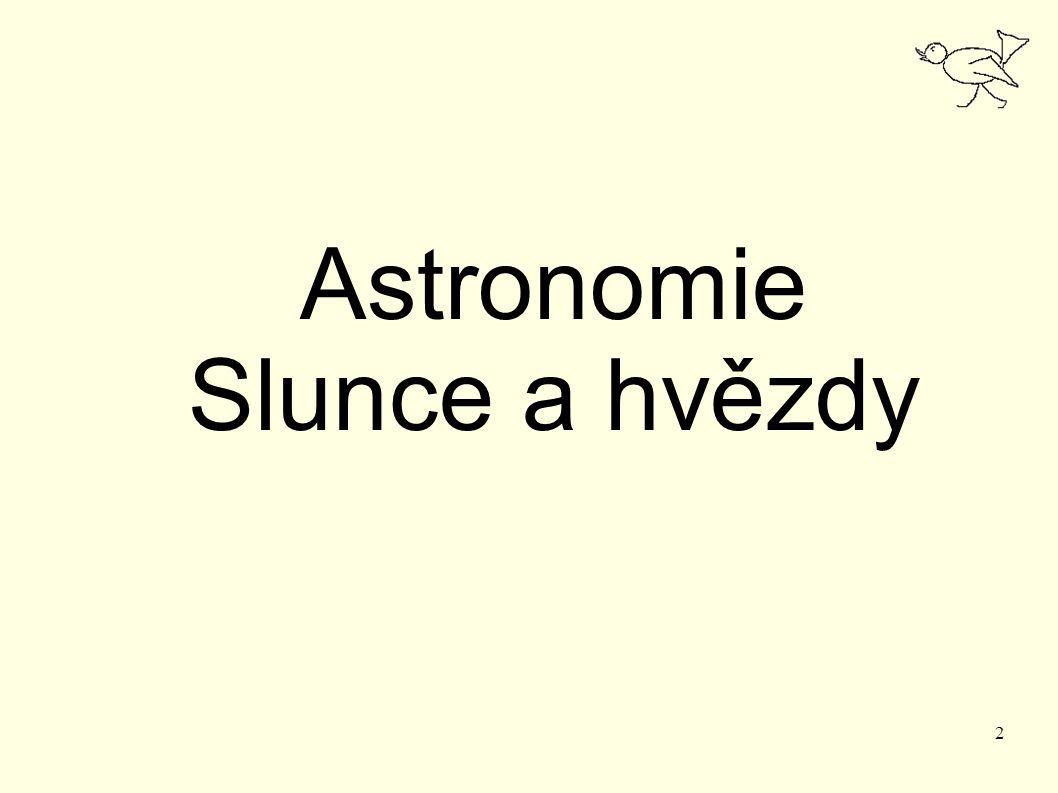2 Astronomie Slunce a hvězdy