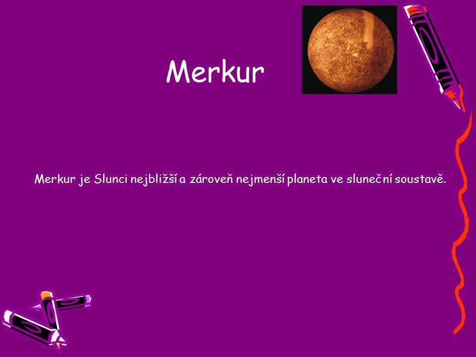 Venuše Venuše, perla oblohy, starověkými astronomy zvaná též jitřenka nebo večernice.