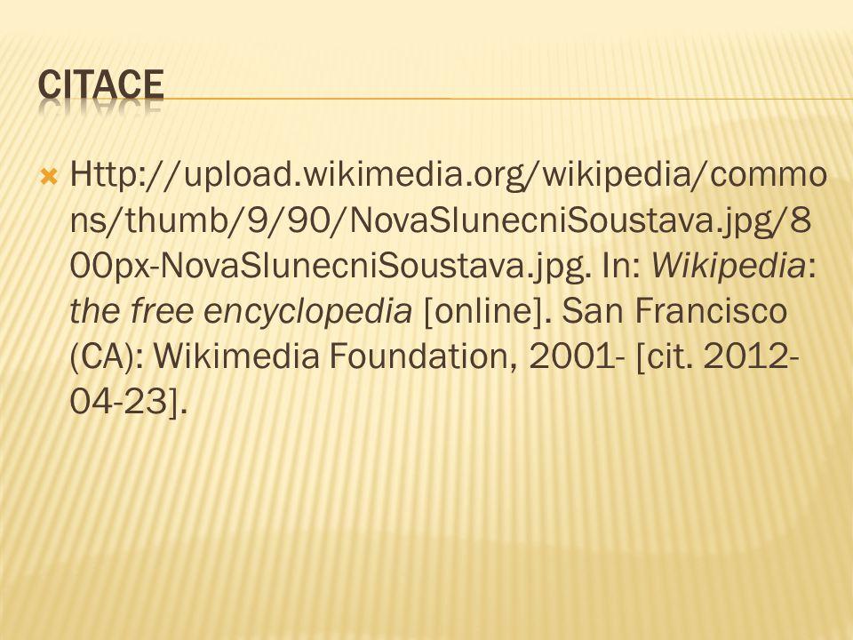  Http://upload.wikimedia.org/wikipedia/commo ns/thumb/9/90/NovaSlunecniSoustava.jpg/8 00px-NovaSlunecniSoustava.jpg.