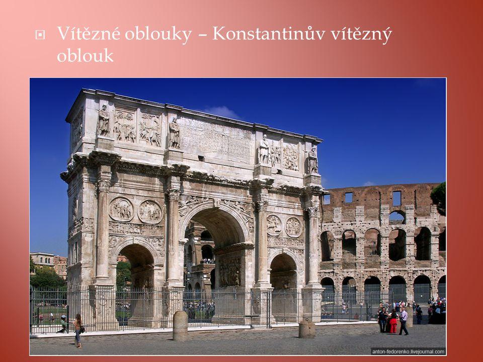  Vítězné oblouky – Konstantinův vítězný oblouk