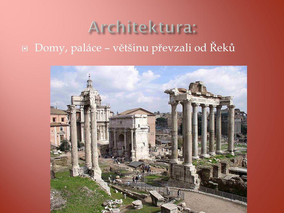  Domy, paláce – většinu převzali od Řeků