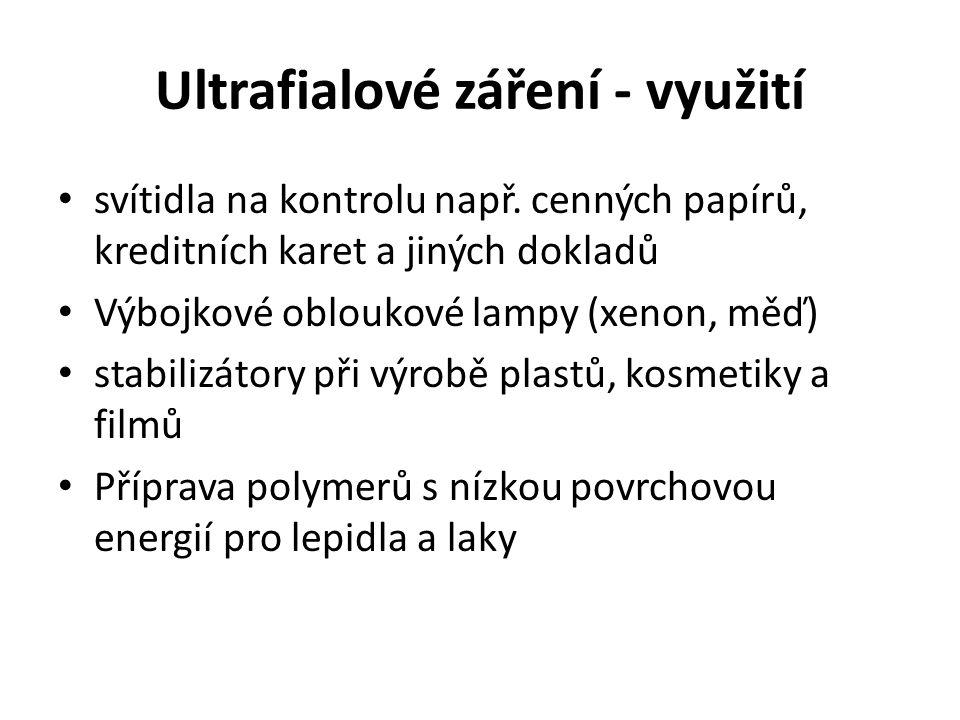 Ultrafialové záření - využití svítidla na kontrolu např.