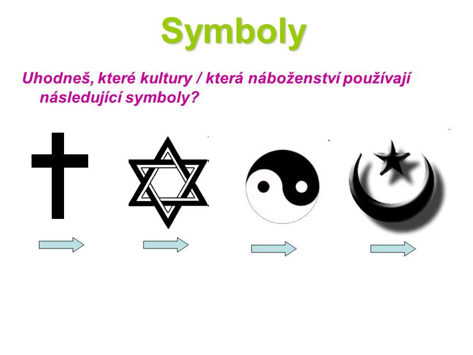 Symboly Uhodneš, které kultury / která náboženství používají následující symboly?