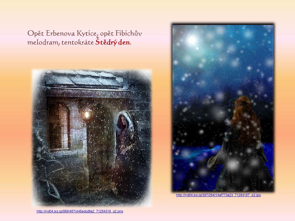 Opět Erbenova Kytice, opět Fibichův melodram, tentokráte Štědrý den.