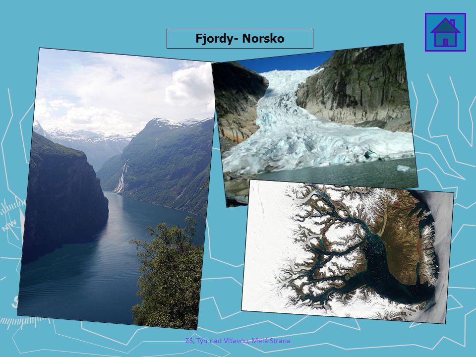 ZŠ, Týn nad Vltavou, Malá Strana Fjordy- Norsko