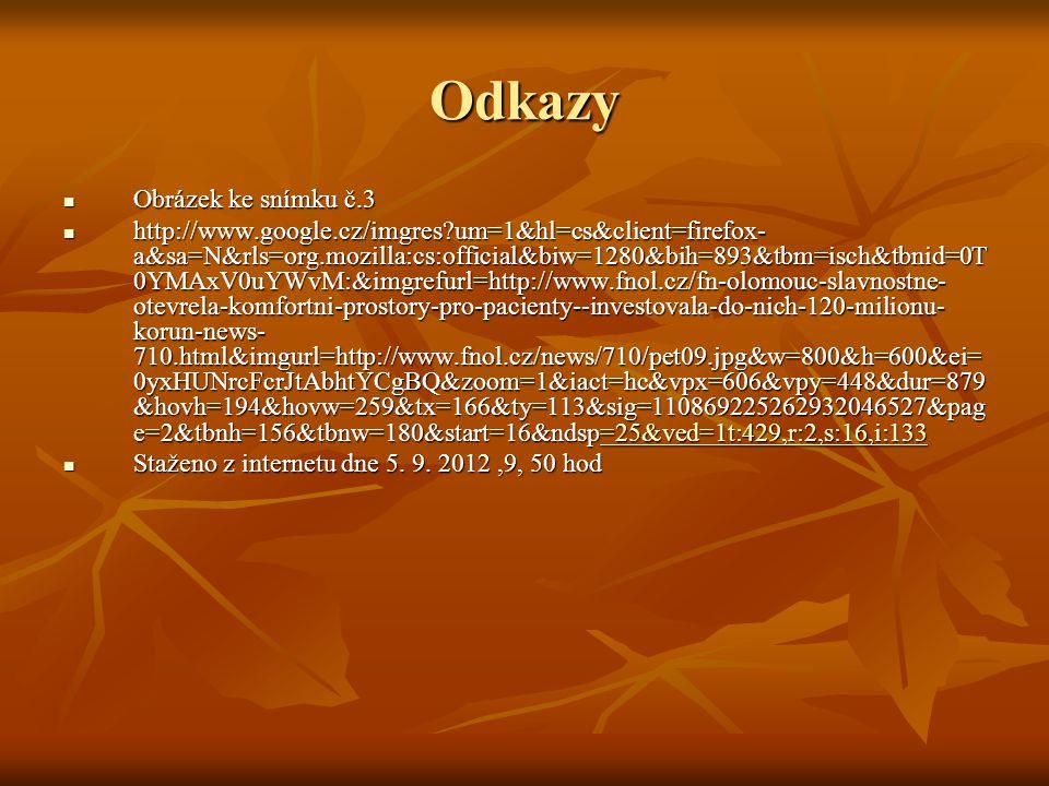 Odkazy Obrázek ke snímku č.3 Obrázek ke snímku č.3 http://www.google.cz/imgres?um=1&hl=cs&client=firefox- a&sa=N&rls=org.mozilla:cs:official&biw=1280&