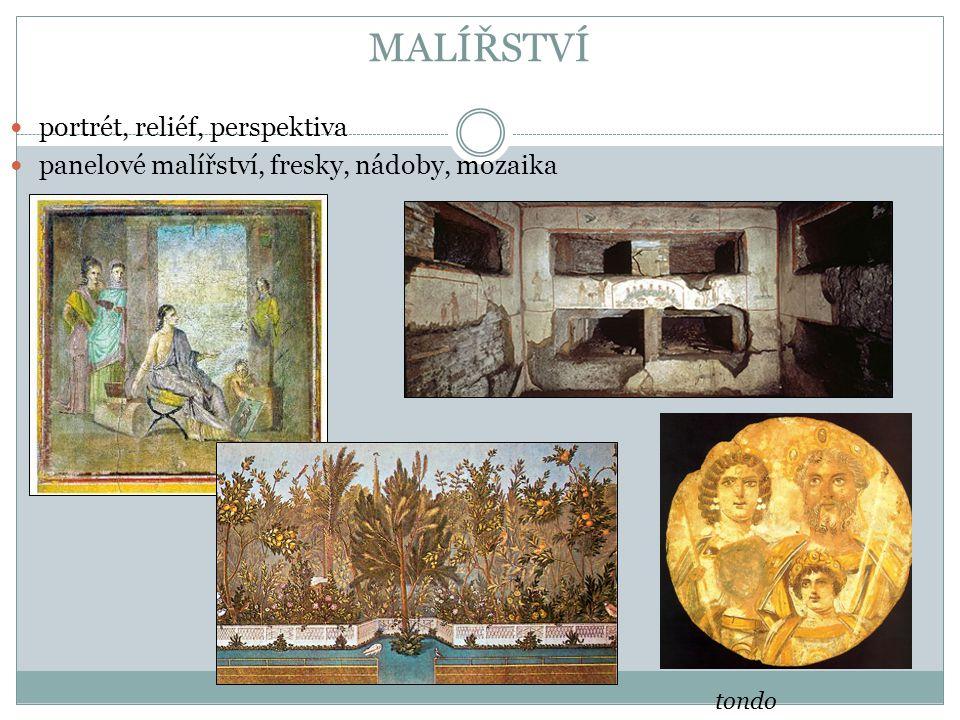 MALÍŘSTVÍ portrét, reliéf, perspektiva panelové malířství, fresky, nádoby, mozaika tondo