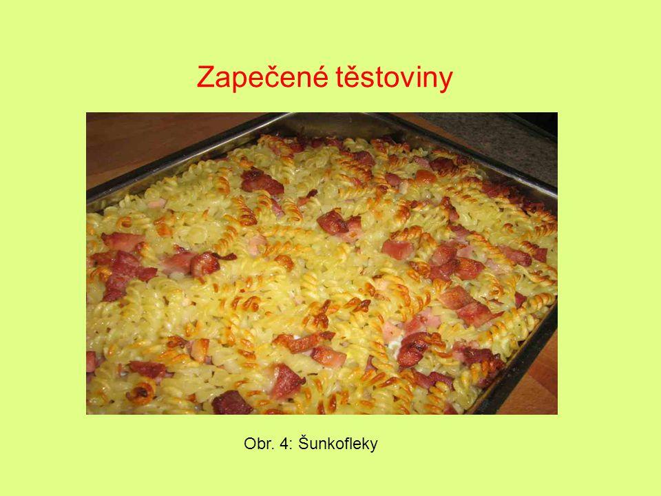 Obr. 5: Nudlový nákyp s tvarohem a broskvemi Samostatné pokrmy – sladké