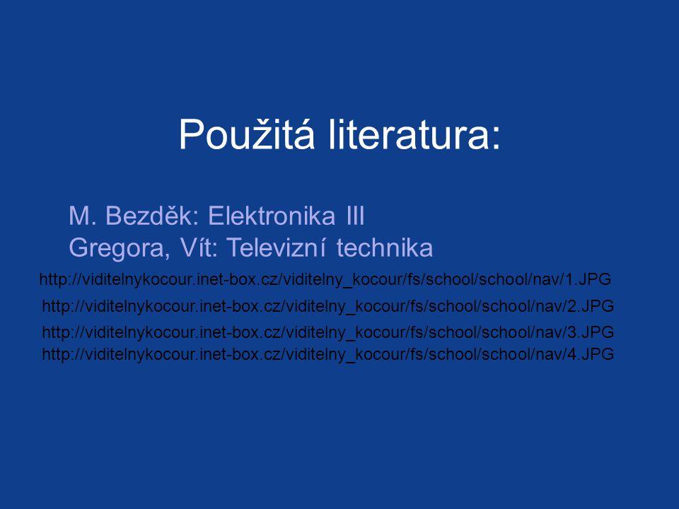 Použitá literatura: M.