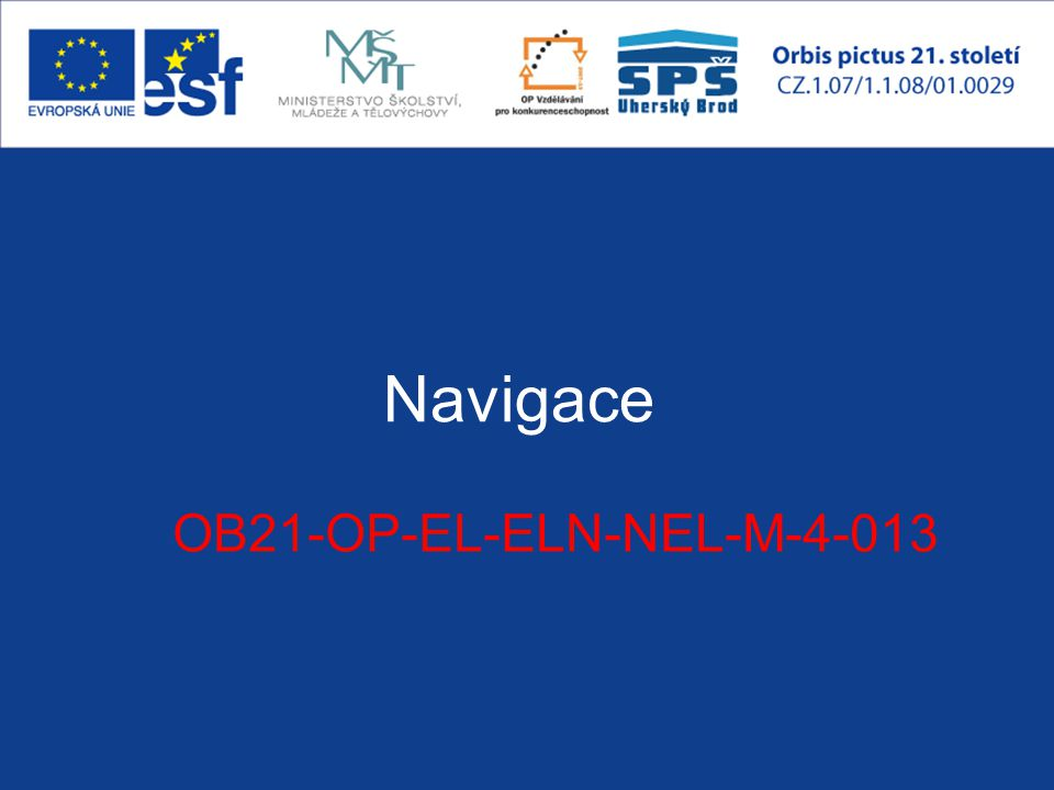 Navigace OB21-OP-EL-ELN-NEL-M-4-013