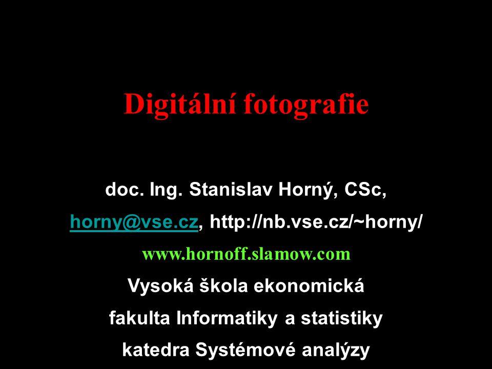Digitální fotografie úvod doc. Ing.
