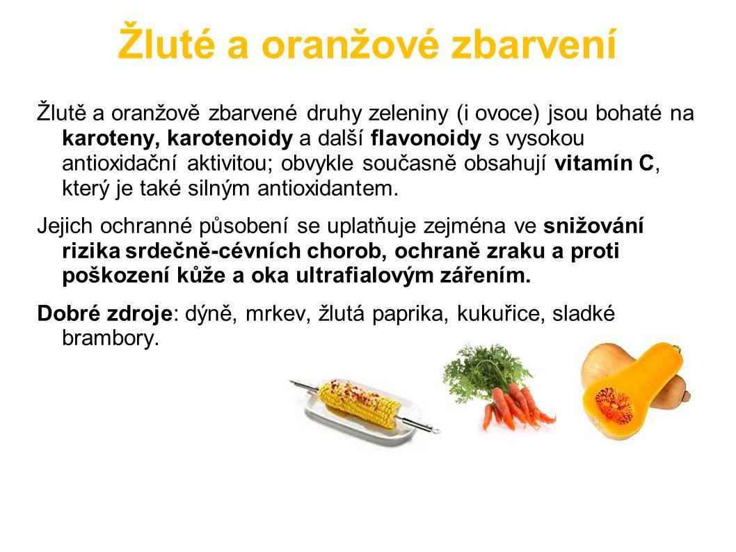 Žluté a oranžové zbarvení Žlutě a oranžově zbarvené druhy zeleniny (i ovoce) jsou bohaté na karoteny, karotenoidy a další flavonoidy s vysokou antioxi