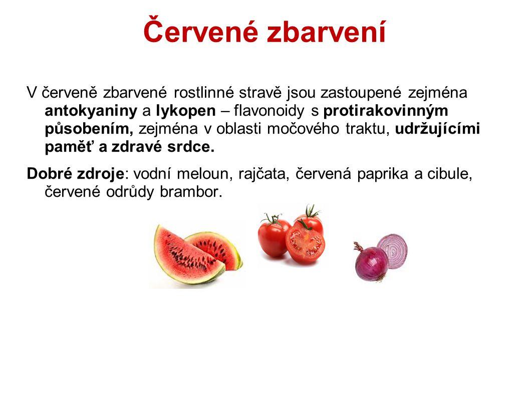 Červené zbarvení V červeně zbarvené rostlinné stravě jsou zastoupené zejména antokyaniny a lykopen – flavonoidy s protirakovinným působením, zejména v