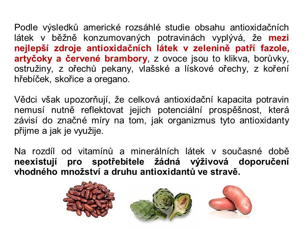 Podle výsledků americké rozsáhlé studie obsahu antioxidačních látek v běžně konzumovaných potravinách vyplývá, že mezi nejlepší zdroje antioxidačních