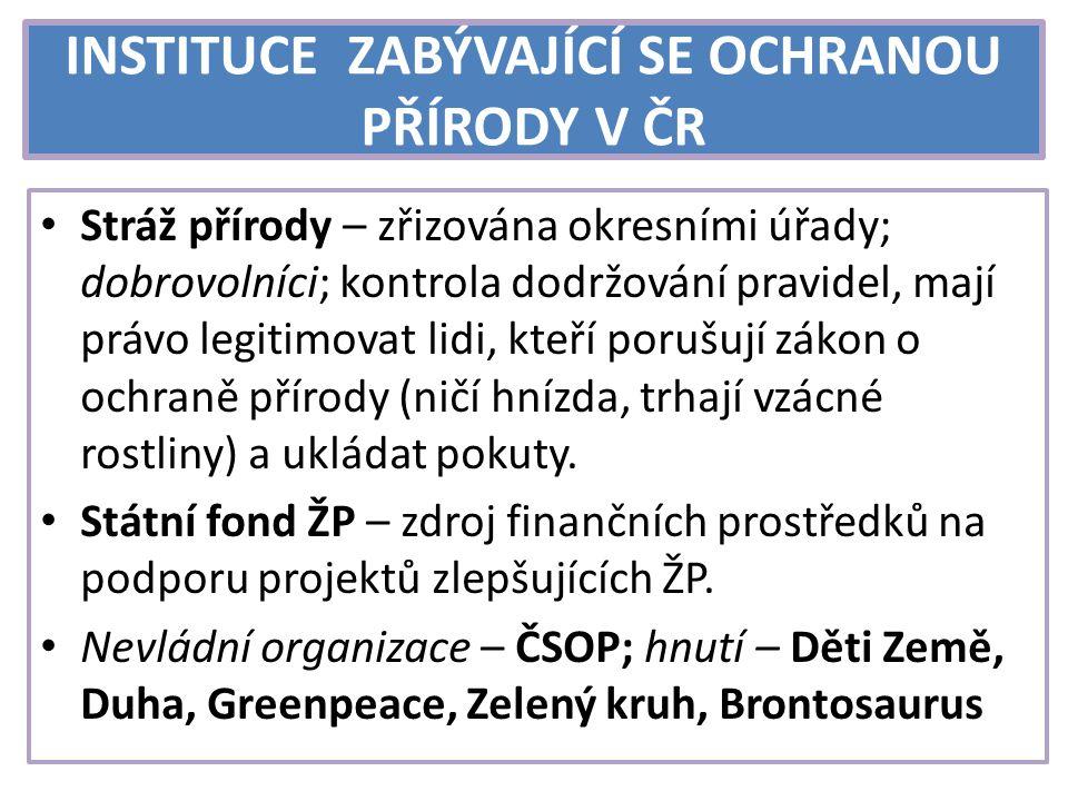 OCHRANA BIOLOGICKÉ ROZMANITOSTI V ČR I v ČR seznamy ohrožených druhů – Červené knihy.