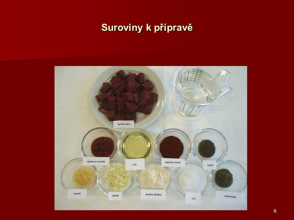 6 Suroviny k přípravě