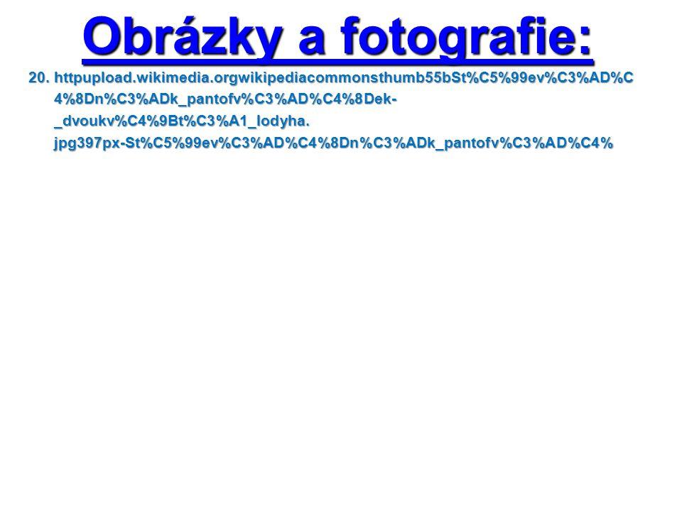 Obrázky a fotografie: 20. httpupload.wikimedia.orgwikipediacommonsthumb55bSt%C5%99ev%C3%AD%C 4%8Dn%C3%ADk_pantofv%C3%AD%C4%8Dek- 4%8Dn%C3%ADk_pantofv%