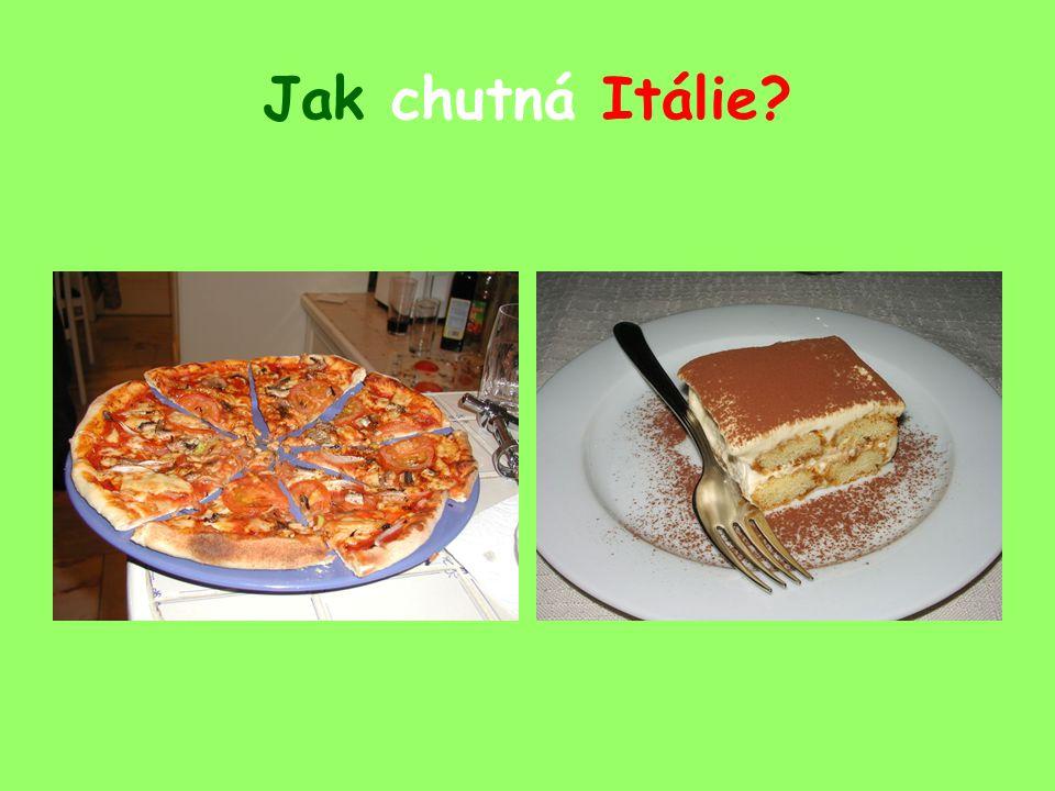 Jak chutná Itálie?
