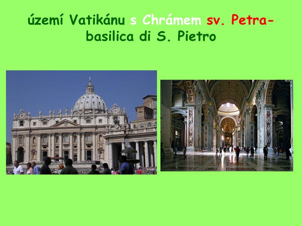 území Vatikánu s Chrámem sv. Petra- basilica di S. Pietro
