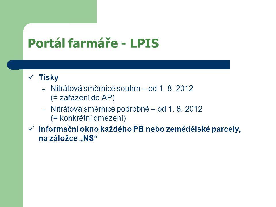 Portál farmáře - LPIS Tisky – Nitrátová směrnice souhrn – od 1. 8. 2012 (= zařazení do AP) – Nitrátová směrnice podrobně – od 1. 8. 2012 (= konkrétní