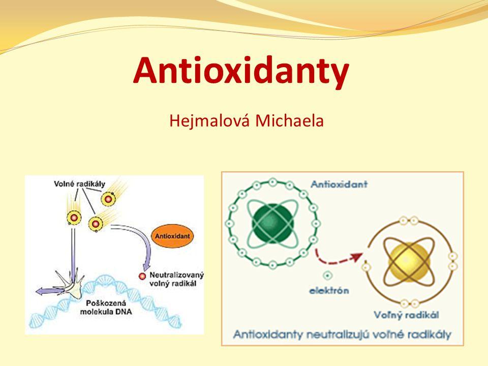 Antioxidanty Hejmalová Michaela