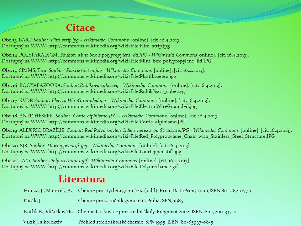 Citace Obr.15 SIMMS, Tim. Soubor: Plastiktueten.jpg - Wikimedia Commons [online]. [cit. 16.4.2013]. Dostupný na WWW: http://commons.wikimedia.org/wiki