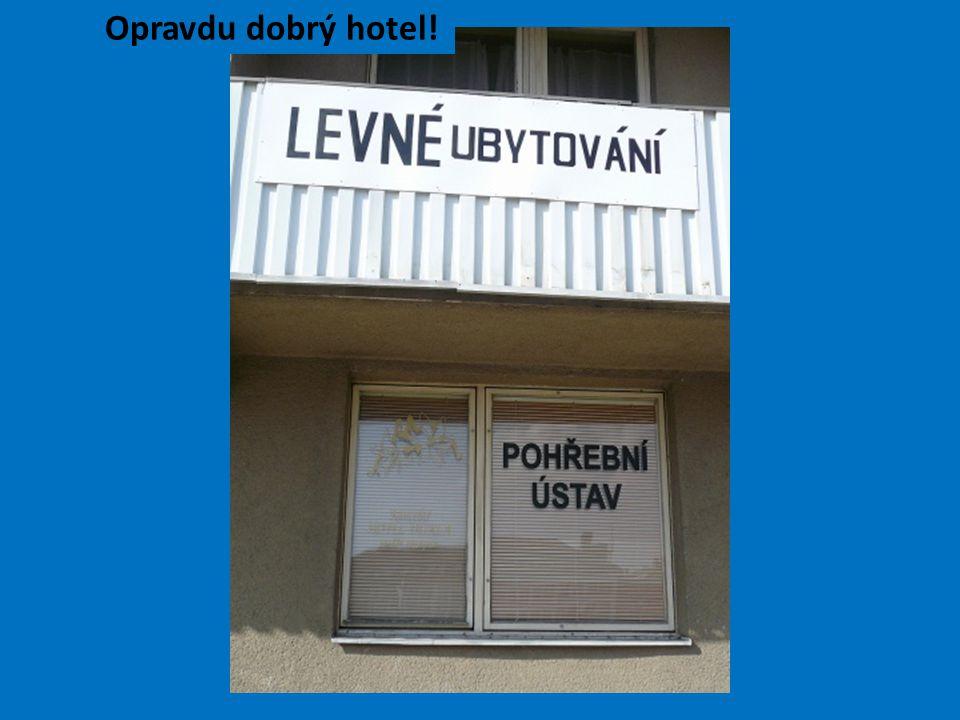 Opravdu dobrý hotel!