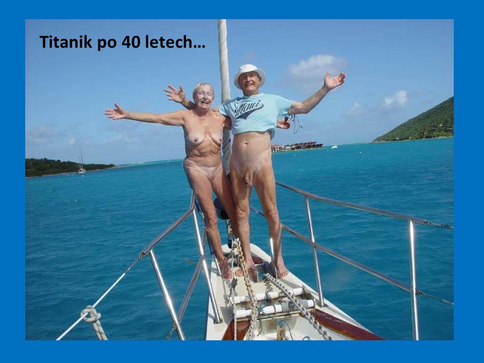Titanik po 40 letech…