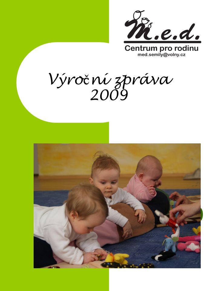 Výro č ní zpráva 2009