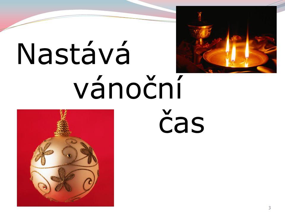 Nastává vánoční čas 3