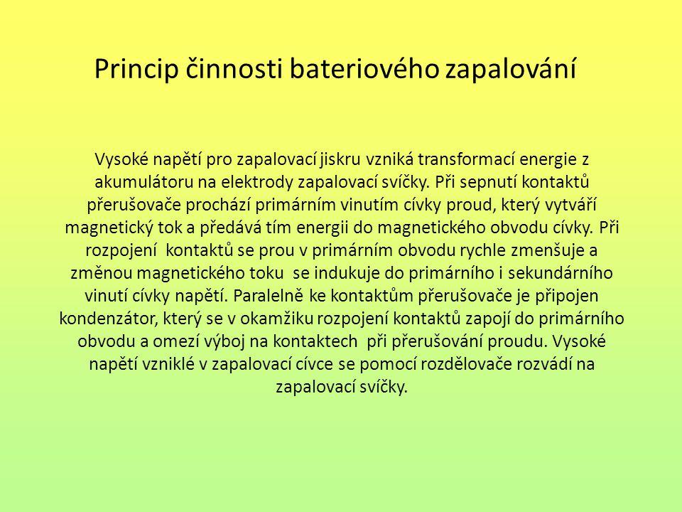Seznam použité literatury: [1] JAN, Z., KUBÁT, J., ŽDÁNSKÝ, B., Elektrotechnika motorových vozidel II, Praha, AVID spol.