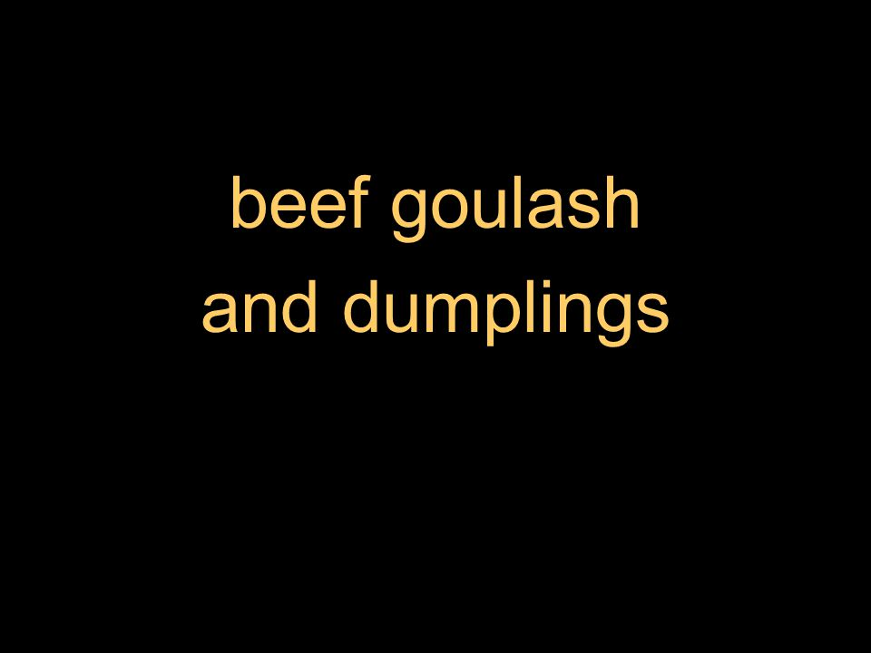 beef goulash and dumplings