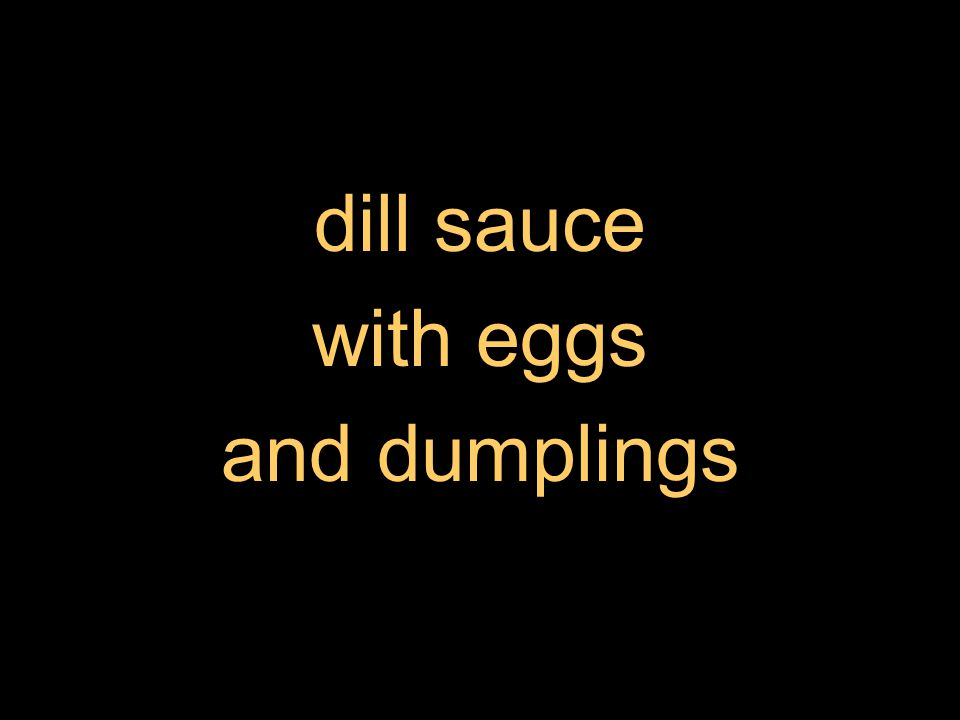 dill sauce with eggs and dumplings