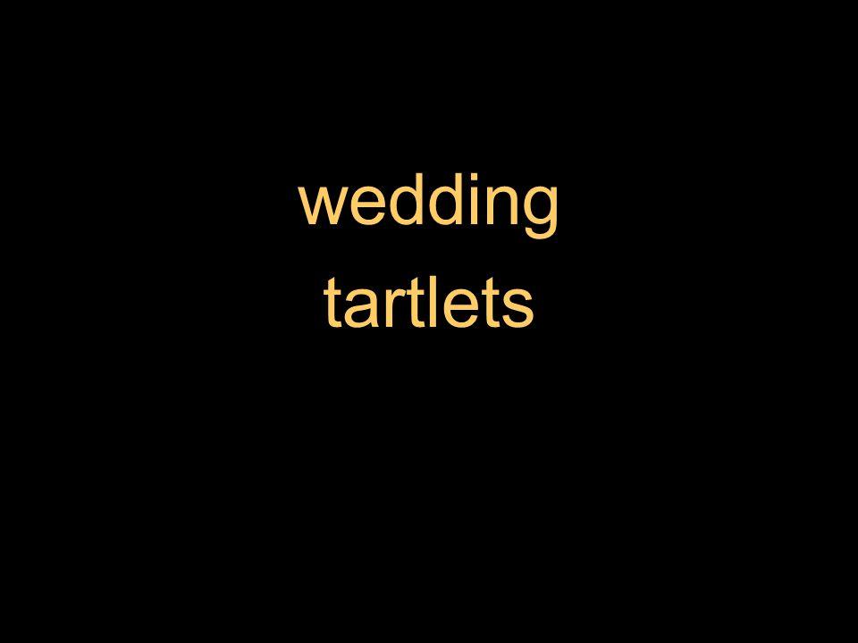 wedding tartlets