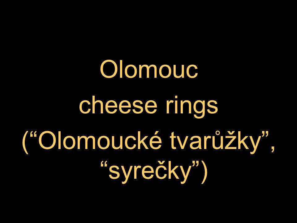 Olomouc cheese rings ( Olomoucké tvarůžky , syrečky )