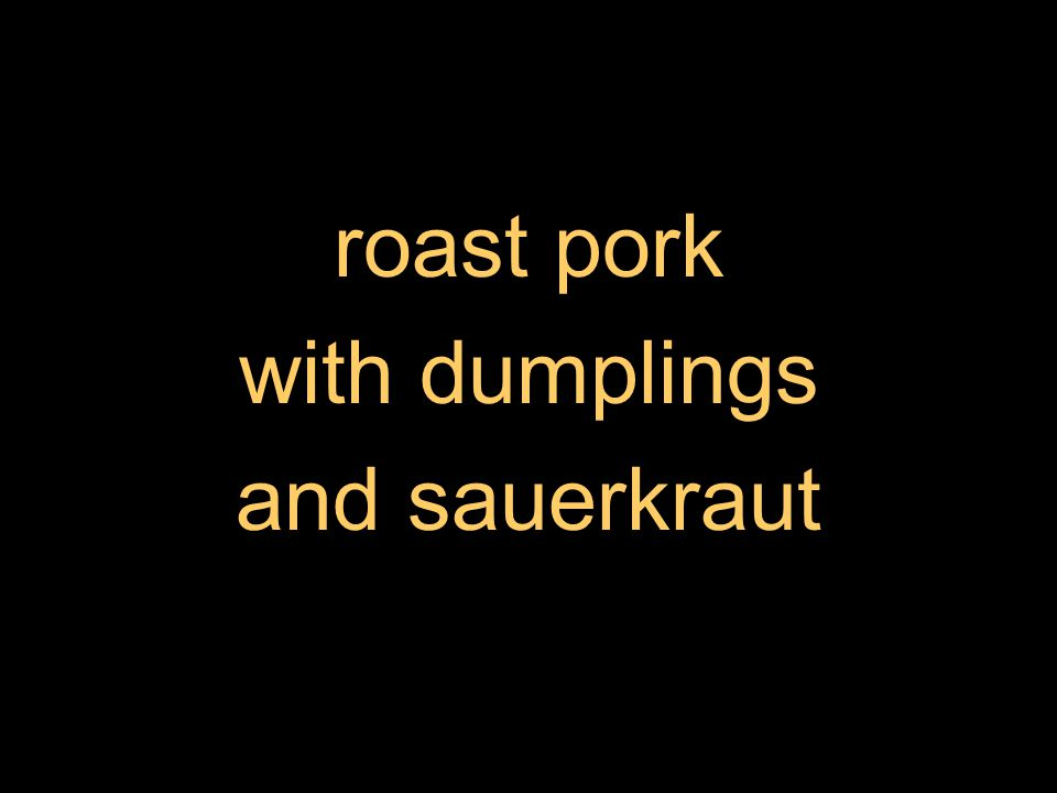 roast pork with dumplings and sauerkraut