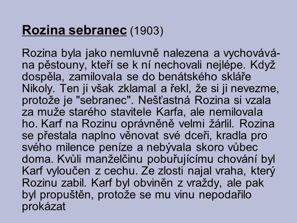 Jediný román Mistr Kampanus (1909) zobrazuje poměry na pražské univerzitě kolem roku 1620 hrdinou románu je Jan Kampanus Vodňanský, rektor univerzity, který usilovně hájí její svobodu před jezuity - dokonce přestoupí na katolickou víru vědomí, že zradil svoji víru zbytečně a ničeho nedosáhl, ho dovede k sebevraždě