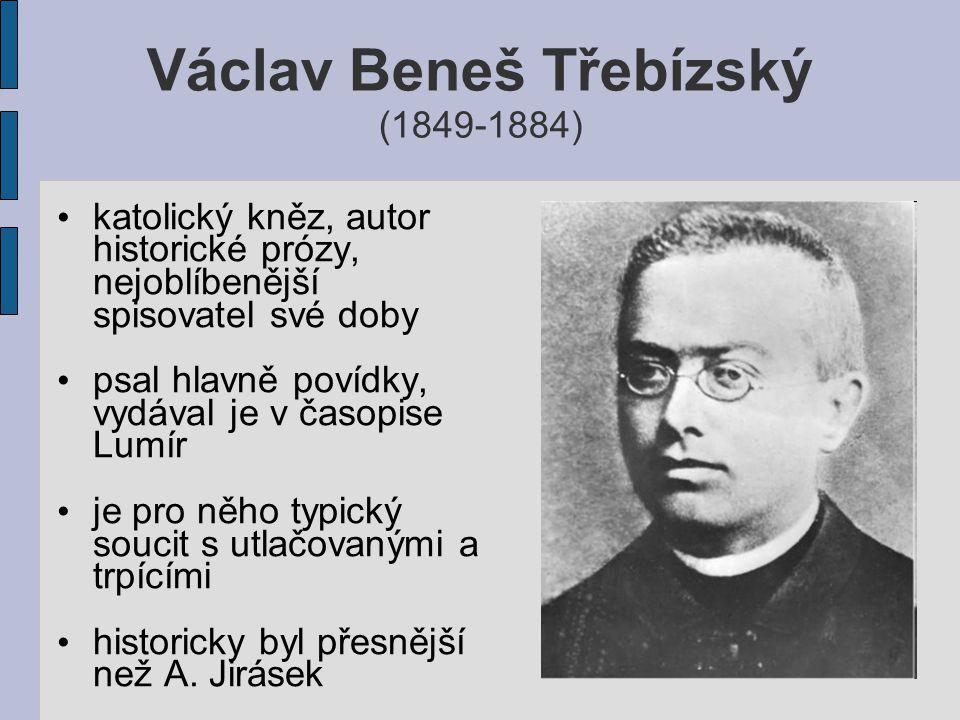 jeho oblíbenými tématy bylo husitství, selské bouře, rok 1848, ale věnoval se i jiným obdobím českých dějin děj je zasazen do kraje, kde se autor narodil a působil, tedy na Slánsko, Berounsko a do okolí Klecan