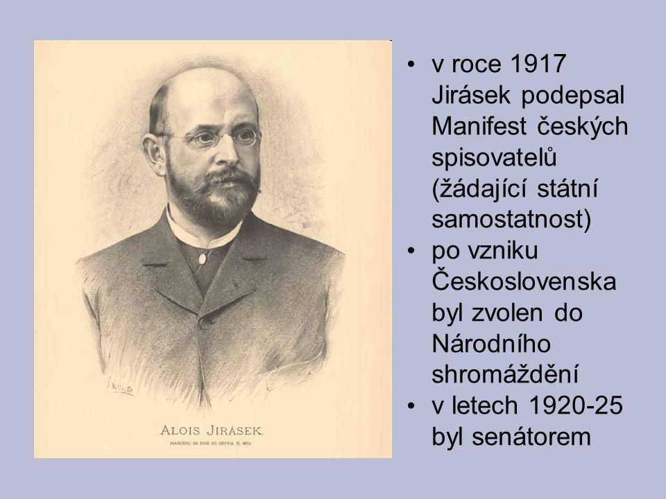 Jiráskova próza: a) nejstarší období dějin Staré pověsti české b) období husitské Mezi proudy - líčí počátky husit.