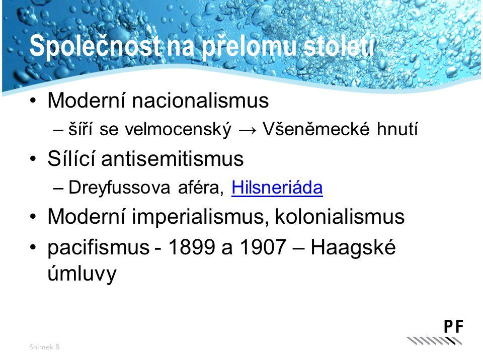Mezinárodní situace Rakousko-Uhersko pod vlivem Německa –zájmy na Balkáně – anexe Bosny a Herceg.