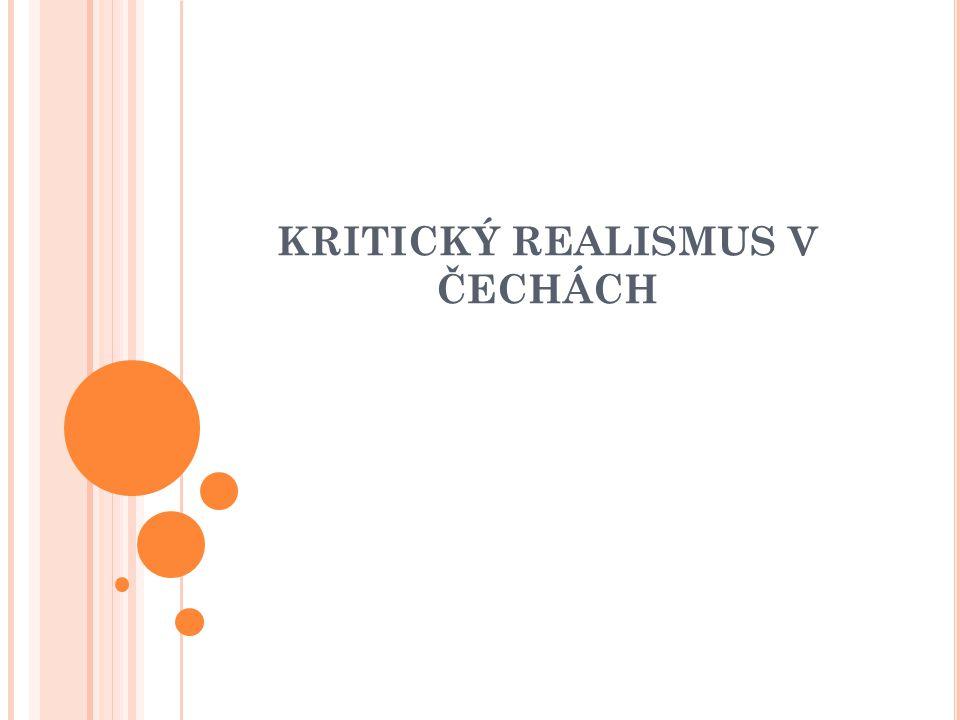 KRITICKÝ REALISMUS V ČECHÁCH